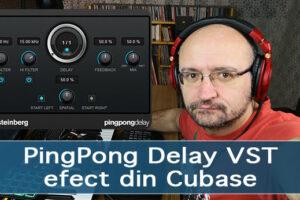 PingPong Delay VST efect din Cubase inregistrari audio efecte vst instrumente virtuale studio voce masterizare mixaje mix master pian chitara